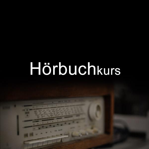 Hörbuchlkurs